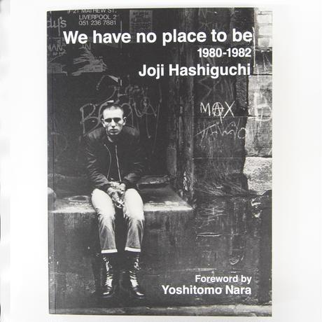 橋口譲二『We have no place to be 1980-1082』