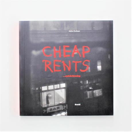 John Cohen『CHEAP RENTS ...and de kooning』