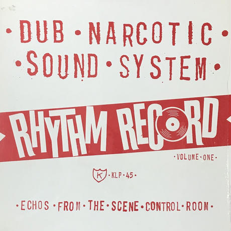 Dub Narcotic Sound System - Rhythm Record Volume One (Echos From The Scene Control Room) [LP]