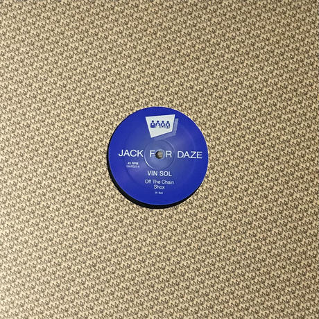 Vin Sol - Off The Chain [12][Clone Jack For Daze]