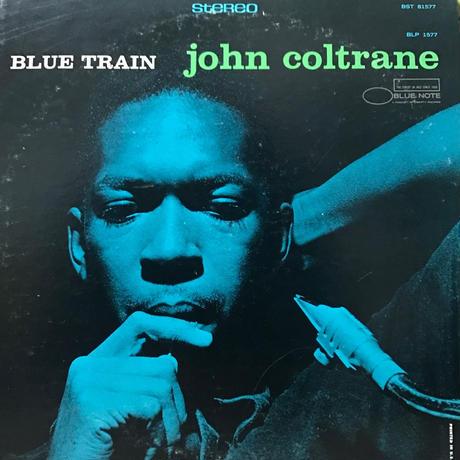 John Coltrane - Blue Train [LP][Blue Note] ⇨Blue Note 名盤。