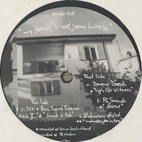 Various - My House Is Not Your House [12][Acido Records]