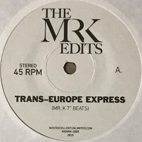 Kraftwerk - The Mr. K Edits [EP][Most Excellent Unlimited] ⇨Danny KrivitのEdit 名義。Kraftwerk!