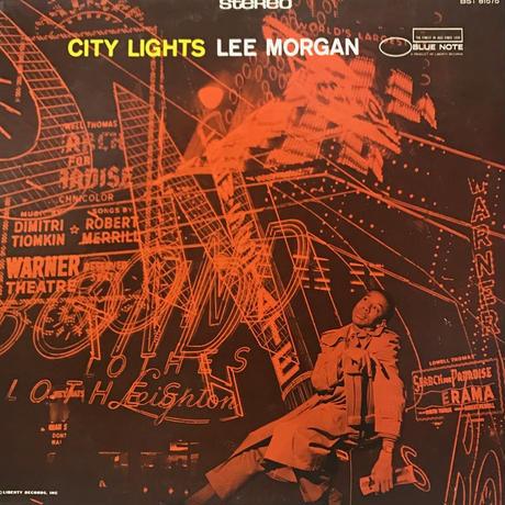 Lee Morgan - City Lights [LP][Blue Note] ⇨Blue Note 名盤。