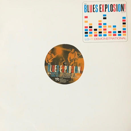 The Blues Explosion! - Lo-Fi Demonstrational [12][Matador] ⇨パンキッシュでブルージー、謎のトリッピー上音まで!ローファイの醍醐味!