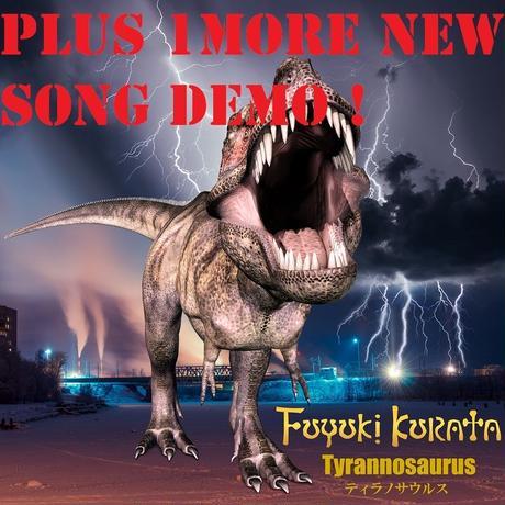 FUYUKI KURATA / Tyrannosaurus + NewSongDemo mp3 Ver