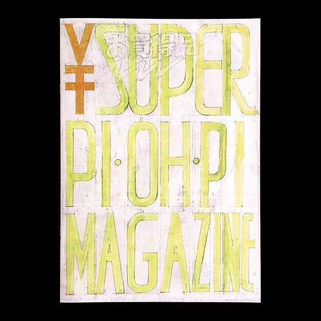 SUPER PI・OH・PI MAGAZINE