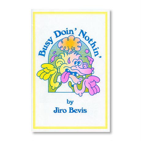 """Busy Doin' Nothin'"" - Jiro Bevis"
