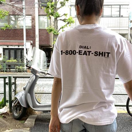 [Naughty] DIAL:EAT SHIT S/S Tee