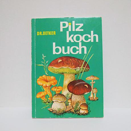 ドイツのキノコ本 Pilz koch Buch