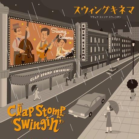 Clap Stomp Swingin'  /  Swing Cinema(GC-068)