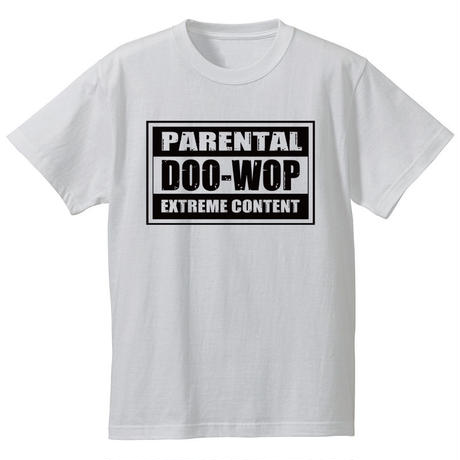 Parental Doo-Wop  /  Tee(ホワイト)