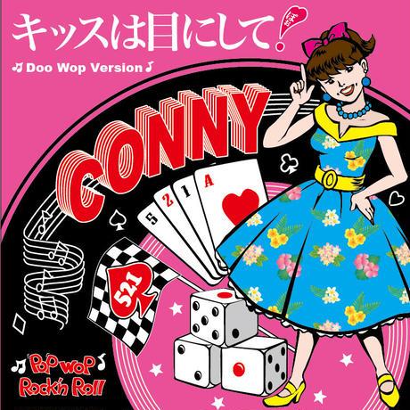 CONNY / キッスは目にして! ~Doo Wop Version(GC-093)
