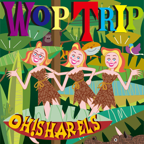 Oh!Sharels  /  Wop Trip(GC-125)