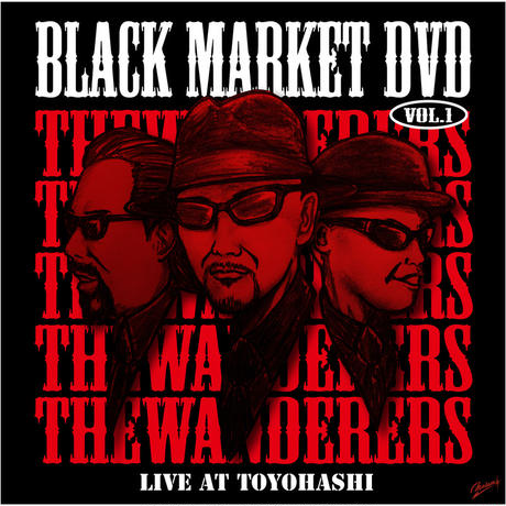 ザ・ワンダラーズ / BLACK MARKET DVD Vol.1