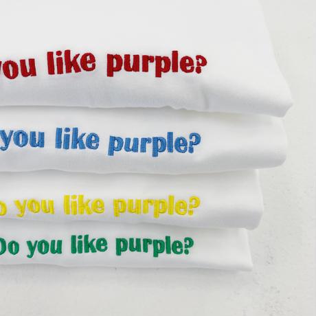 Do you like purple? 刺繍Tシャツ