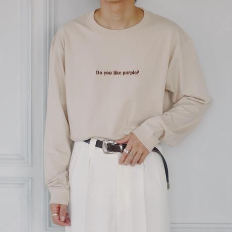 Do you like purple? 刺繍ロングTシャツ(ベージュ)