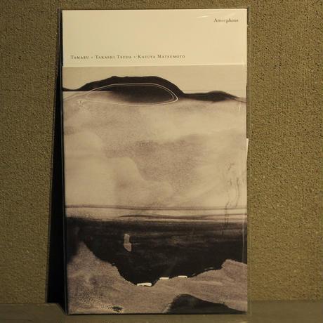 TAMARU + TAKASHI TSUDA + KAZUYA MATSUMOTO / AMORPHOUS
