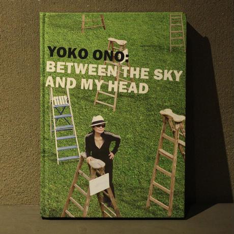 [ BETWEEN THE SKY AND MY HEAD / YOKO ONO ] 英語版   編: Thomas Kellein