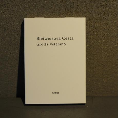 Grotta Veterano / Bleiweisova Cesta