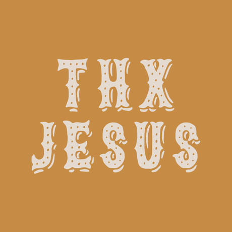 Thanks JESUS  - キャメル -
