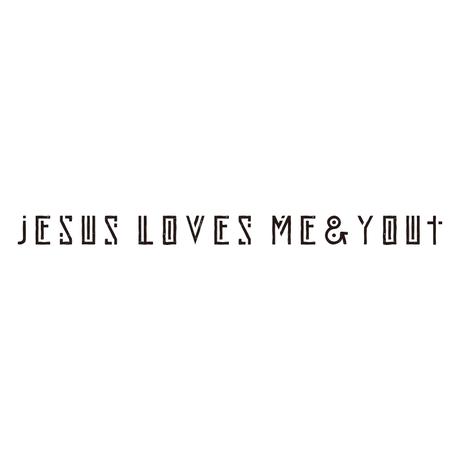 JESUS LOVES ME&YOU シティーグリーン