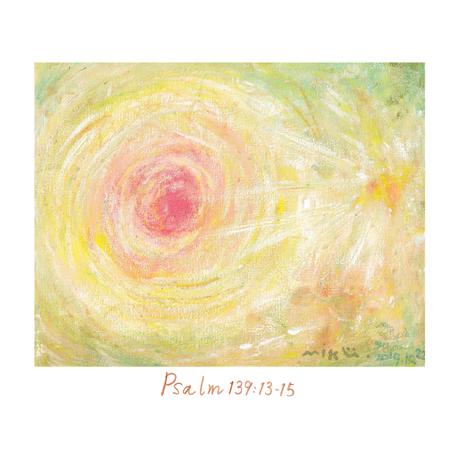 MikuTee - 詩篇139  13〜15