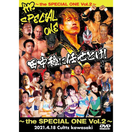 the SPECIAL ONE vol.2~田中稔に任せとけ!inカルッツかわさき DVD