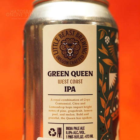 """CAN#167『GREEN QUEEN』""""グリーンクイーン"""" West coast IPA /6.0%/473ml by LITTLE BEAST Brewing."""