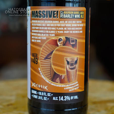 "BOTTLE#05 『MASSIVE! 2017』 ""マッシブ2017"" Aged Barley Wine/14.3%/500ml  by GIGANTIC Brewing."