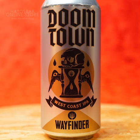 "CAN#155『DOOM TOWN』""ドゥームタウン"" IPA/7.0%/473ml by WAYFINDER Beer."