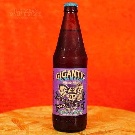 "BOTTLE#173『We don't need no stinking hops』""ウィドンニード ノースティンキンホップス""IPA/7.2%/500ml by GIGANTIC Brewing."