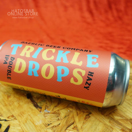 "CAN#82 『TRICKLE DROPS』 ""トリックル ドロップス"" HAZY DOUBLE IPA/8.0%/473ml by BAERLIC Brewing."