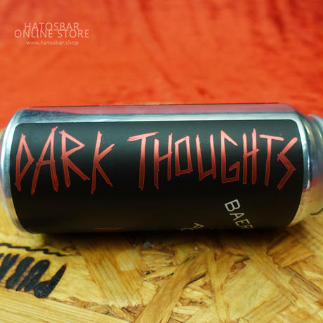 "CAN#78 『Dark Thoughts』 ""ダークソーツ"" BLACK IPA/6.66/473ml by BAERLIC Brewing."