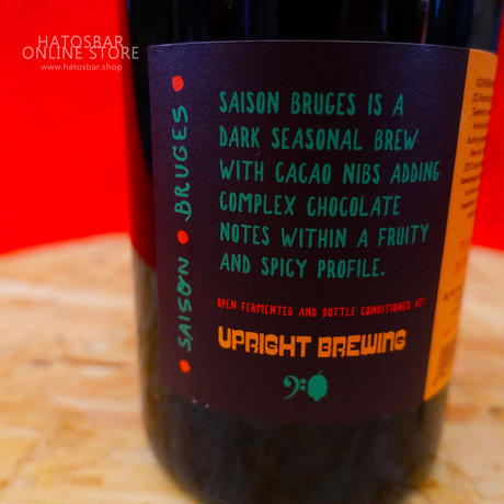"BOTTLE#11 『Saison Bruges』 ""セゾン ブルージュ"" Saison/7.0%/750ml by UPRIGHT Brewing."