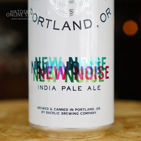"CAN#09 『NEW NOISE』 ""ニューノイズ"" IPA/6.4%/500ml by BAERLIC Brewing."