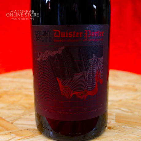 "BOTTLE#12『Duister Porter』 ""ディスターポーター"" Imperial Porter/8.5%/750ml by UPRIGHT Brewing."