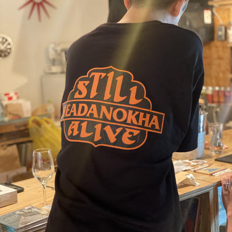 HEADANOKHA STILL ALIVE T-shirts