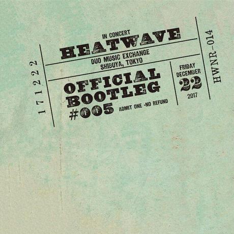 【CD/HWNR-014】 OFFICIAL BOOTLEG SERIES #005 171222