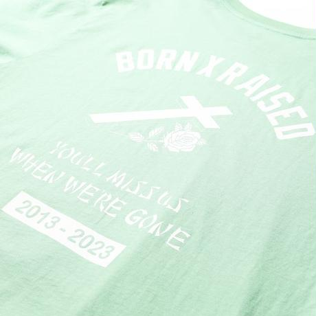 BORN X RAISED YOU'LL MISS US L/S TEE