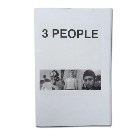 TOBIN YELLAND 3 PEOPLE ZINE