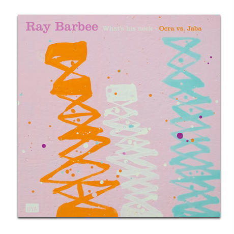 "RAY BARBEE WHAT'S HIS NECK / OCRA VS. JABA 7"" VINYL RECORD"