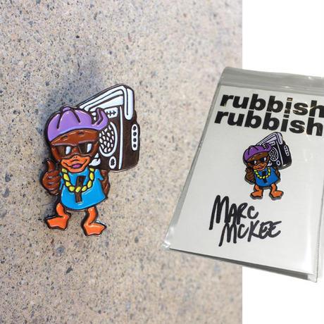 RUBBISH RUBBISH  MARC McKEE  BOOM BOX DUCK PINS