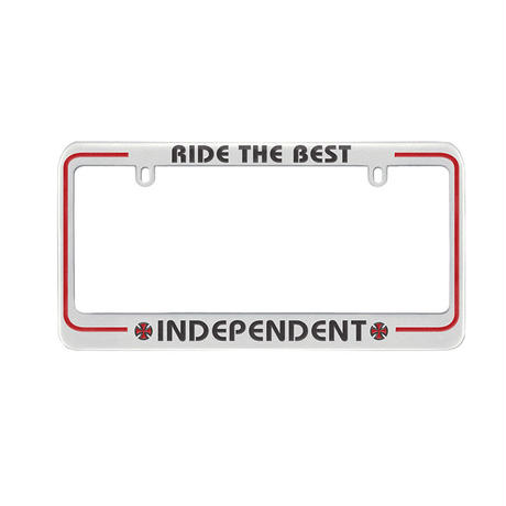 INDEPENDENT RIDE THE BEST LICENSE PLATE FRAME