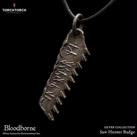 Bloodborne × TORCH TORCH SILVER COLLECTION/ Saw Hunter Badge