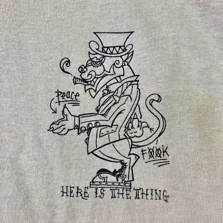 HERE IS THE THING T-shirt