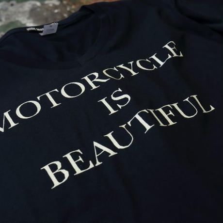 MOTORCYCLE IS BEAUTIFUL-T