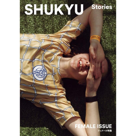 SHUKYU Stories「FEMALE ISSUE」