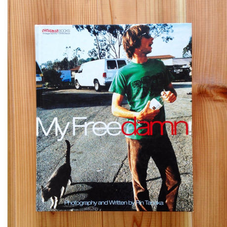 Rin Tanaka(田中凛太郎) - My Freedamn! 1 (History of American Vintage T-Shirts)