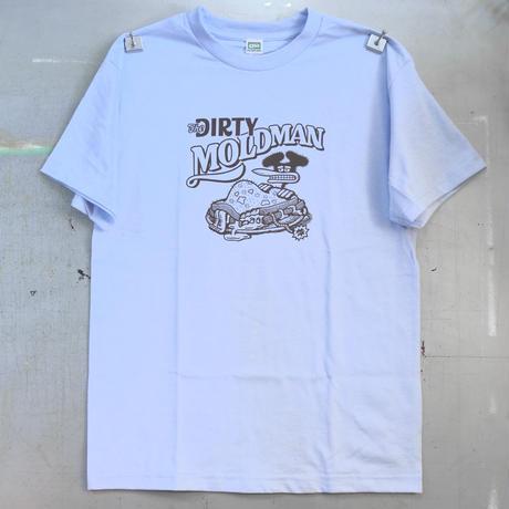 THE DIRTY MOLDMAN T-Shirts